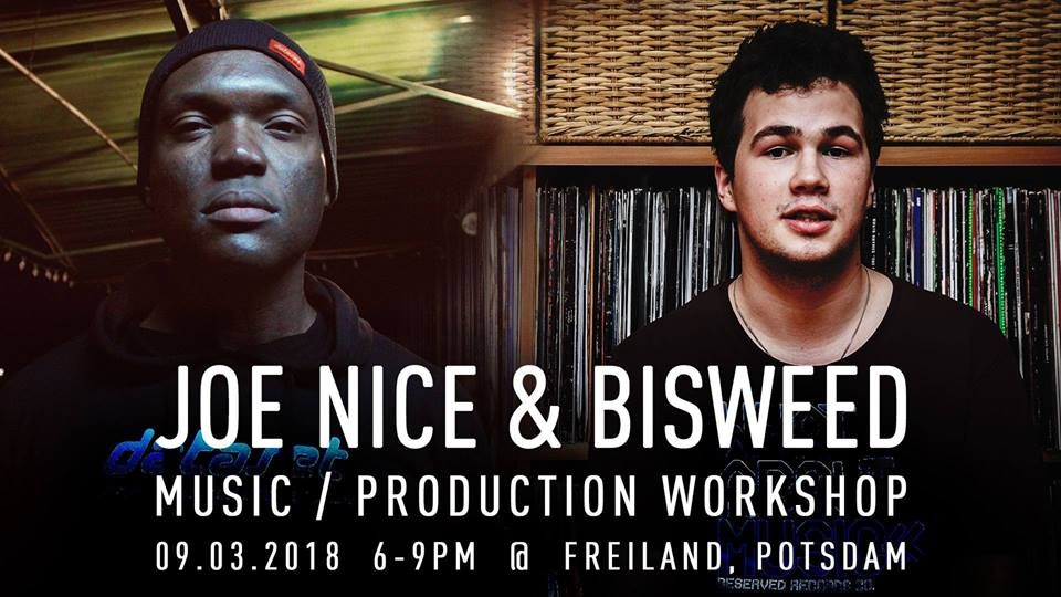 JOE NICE & Bisweed MusicProduction Workshop