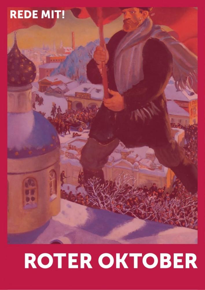 REDE MIT! Roter Oktober 1917