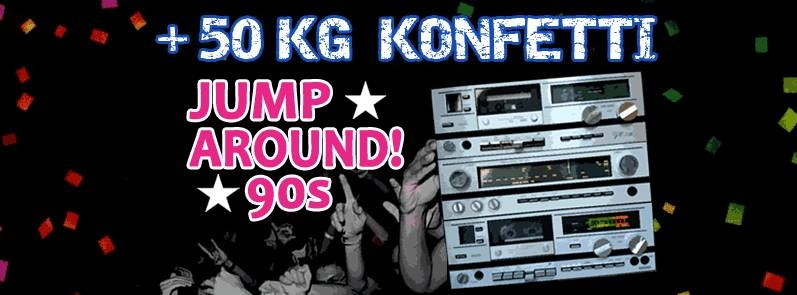 Jump Around! 90s ★ Konfetti-Spezial!