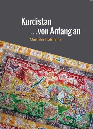 Kurdistan… Von Anfang an!