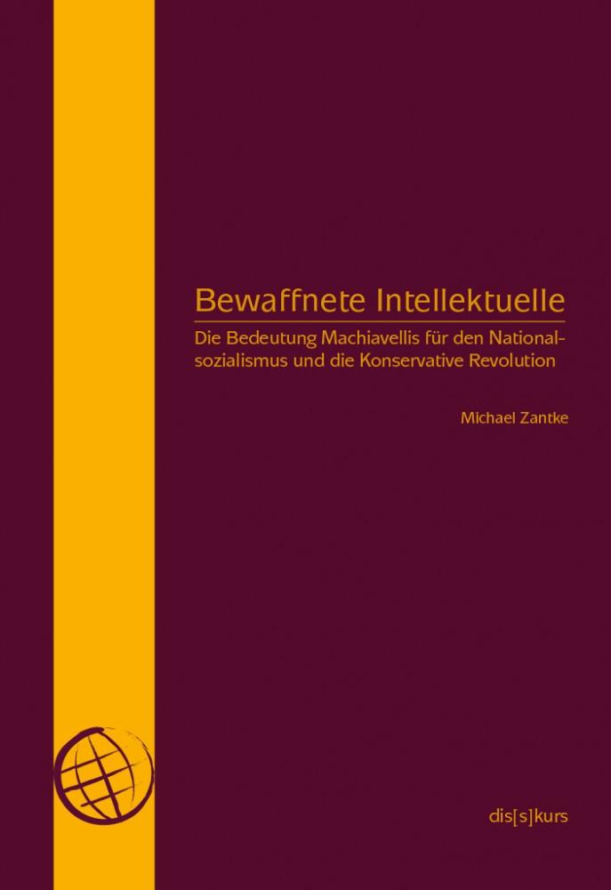 Machiavelli und seine Bedeutung f uuml r den Nationalsozialismus und die Konservative Revolution - freiLand Potsdam