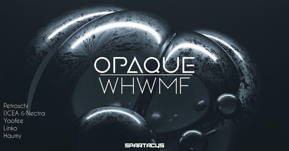 OPAQUE x WHWMF II