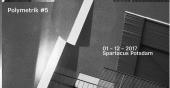 Polymetrik 5 presented by Valian Kollektiv - freiLand Potsdam